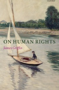 The best books on Human Rights - On Human Rights by James Griffin