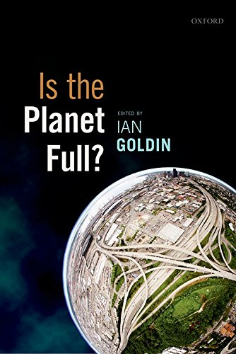 The best books on Immigration - Is the Planet Full? by Ian Goldin