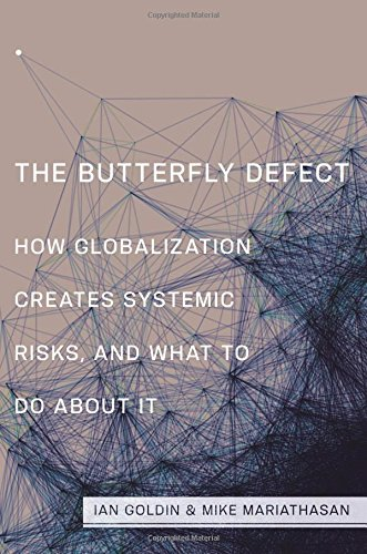 The best books on Immigration - The Butterfly Defect by Ian Goldin