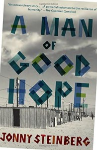 The best books on Immigration - A Man of Good Hope by Jonny Steinberg