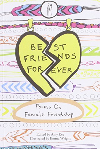 The best books on Friendship - Best Friends Forever by Amy Key (editor)