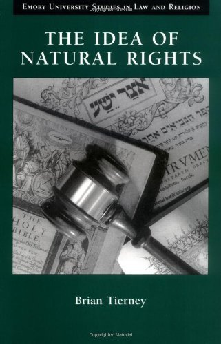 The best books on Human Rights - The Idea of Natural Rights by Brian Tierney