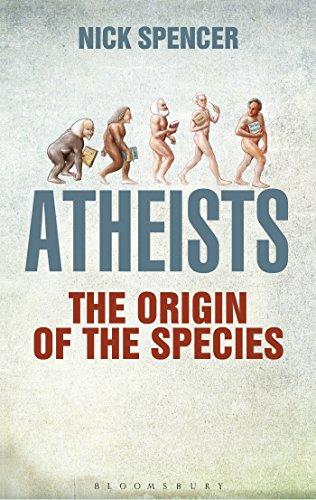 The best books on Atheism - Atheists: The Origin of the Species by Nick Spencer