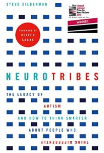 The best books on Autism - Neurotribes: The Legacy of Autism and How to Think Smarter About People Who Think Differently by Steve Silberman