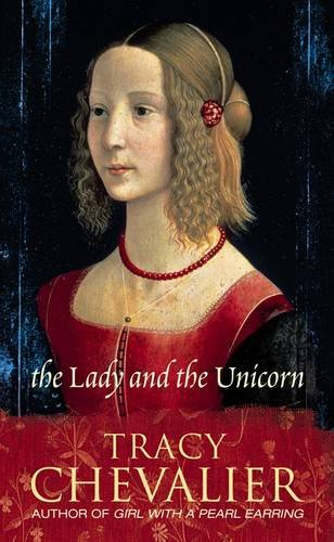 Tracy Chevalier on Trees in Literature - The Lady and the Unicorn by Tracy Chevalier