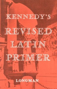 The best books on Learning Latin - Kennedy's Revised Latin Primer by Benjamin Kennedy