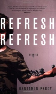 The best books on Boyhood and Growing Up - Refresh, Refresh by Benjamin Percy