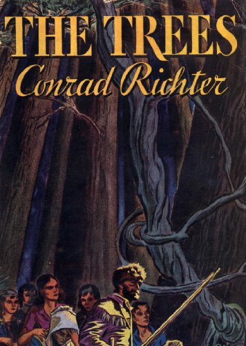 Tracy Chevalier on Trees in Literature - The Trees by Conrad Richter