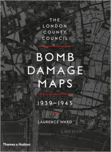 The best books on Myths of War - The London County Council Bomb Maps by Laurence Ward
