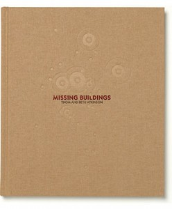 The best books on Myths of War - Missing Buildings by Thom and Beth Atkinson