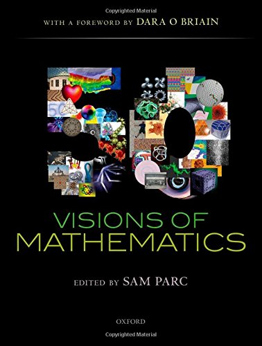 The best books on Applied Mathematics - 50 Visions of Mathematics by Sam Parc