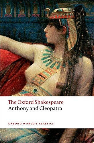Stanley Wells recommends the best of Shakespeare's Plays - Antony and Cleopatra by William Shakespeare