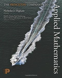 The best books on Applied Mathematics - The Princeton Companion to Applied Mathematics by Nick Higham