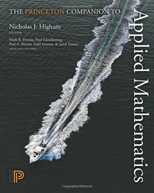 The Princeton Companion to Applied Mathematics by Nick Higham