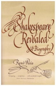 René Weis on The Best Plays of Shakespeare - Shakespeare Revealed: A Biography by René Weis