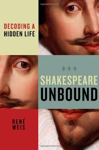 René Weis on The Best Plays of Shakespeare - Shakespeare Unbound: Decoding a Hidden Life by René Weis