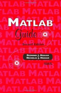 The best books on Applied Mathematics - MATLAB Guide by Nick Higham
