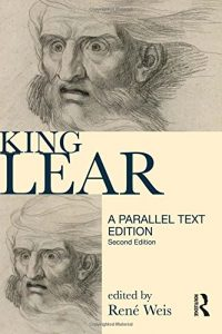 René Weis on The Best Plays of Shakespeare - King Lear: Parallel Text Edition by René Weis