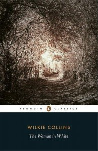 The Best Classic Thrillers - The Woman in White by Wilkie Collins