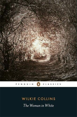 The best books on Wilkie Collins - The Woman in White by Wilkie Collins