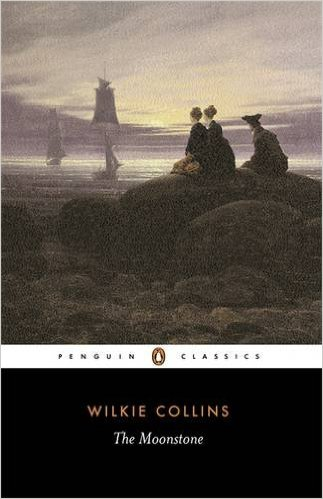 The best books on Wilkie Collins - The Moonstone by Wilkie Collins