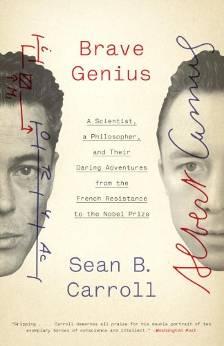 The Best Biology Books - Brave Genius: A Scientist, a Philosopher, and Their Daring Adventures from the French Resistance to the Nobel Prize by Sean B Carroll