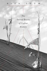 The best books on Minority Survival in China - The Sacred Routes of Uyghur History by Rian Thum