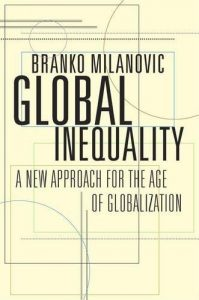 The best books on Economic Inequality Between Nations and Peoples - Global Inequality: A New Approach for the Age of Globalization by Branko Milanovic