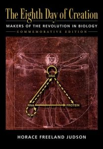 The Best Biology Books - The Eighth Day of Creation: Makers of the Revolution in Biology by Horace Freeland Judson