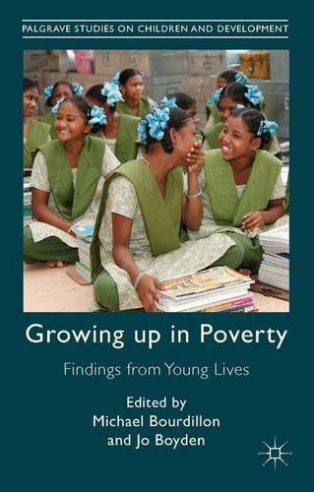 Growing Up in Poverty: Findings from Young Lives by Jo Boyden