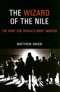 The best books on Psychological Trauma - Wizard of the Nile by Matthew Green
