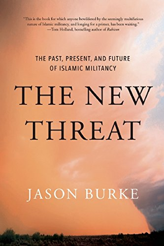 The best books on Refugees - The New Threat from Islamic Militancy by Jason Burke