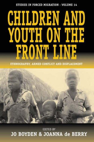 The best books on Children - Children and Youth on the Front Line: Ethnography, Armed Conflict and Displacement by Jo Boyden
