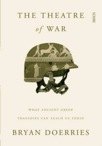 The best books on Psychological Trauma - The Theatre of War by Bryan Doerries
