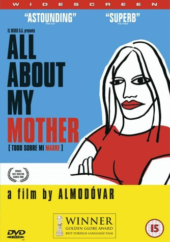 Deborah Levy on Motherhood in Literature - All About My Mother (film) by Pedro Almodóvar