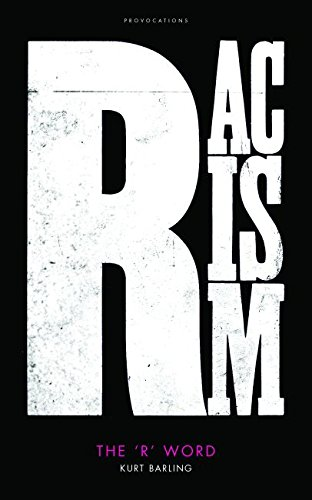 The best books on Racism - The 'R' Word by Kurt Barling