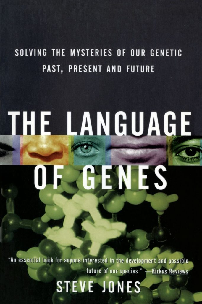 The best books on Racism - The Language of Genes by Steve Jones
