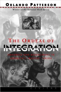 The best books on Racism - The Ordeal of Integration by Orlando Patterson