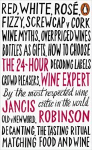 The best books on Wine - The 24-Hour Wine Expert by Jancis Robinson