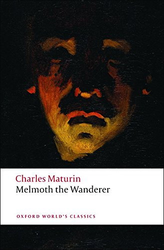 Sarah Perry recommends the best Gothic Fiction - Melmoth the Wanderer by Charles Maturin