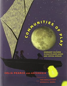 The best books on Video Games - Communities of Play: Emergent Cultures in Multiplayer Games and Virtual Worlds by Celia Pearce