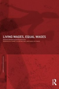 The best books on Women and Work - Living Wages, Equal Wages: Gender and Labour Market Policies in the United States by Deborah M. Figart and Ellen Mutari and Marilyn Power