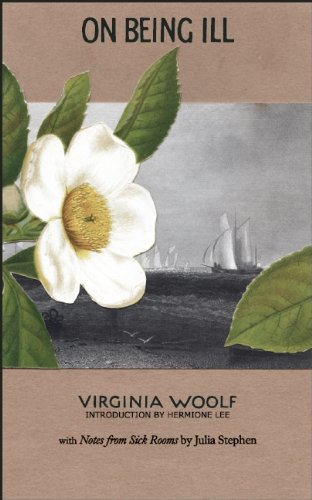 The best books on Virginia Woolf - On Being Ill by Virginia Woolf