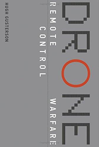 The best books on Drone Warfare - Drone: Remote Control Warfare by Hugh Gusterson