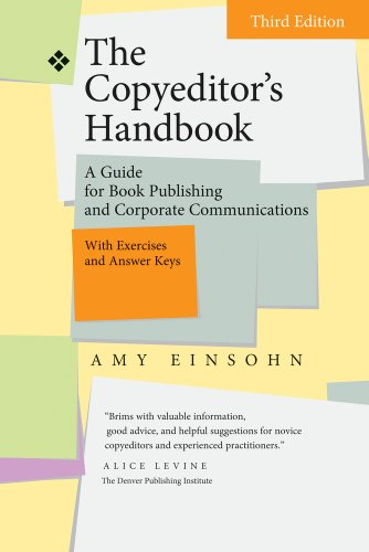The best books on Grammar and Punctuation - The Copyeditor's Handbook: A Guide for Book Publishing and Corporate Communications by Amy Einsohn
