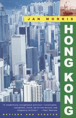 The best books on Hong Kong - Hong Kong by Jan Morris