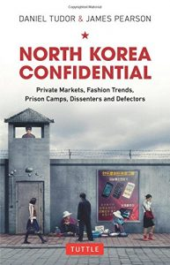 The best books on North Korea - North Korea Confidential by Daniel Tudor & James Pearson