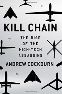 The best books on Drone Warfare - Kill Chain by Andrew Cockburn