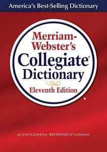 The Best Grammar and Punctuation Books - Merriam-Webster's Collegiate Dictionary by Merriam-Webster