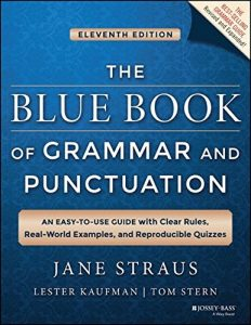 The Best Grammar and Punctuation Books - The Blue Book of Grammar and Punctuation by Jane Straus